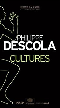 Cultures par Philippe Descola