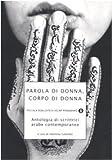 Scarica Libro Parola di donna corpo di donna Antologia di scrittrici arabe contemporanee (PDF,EPUB,MOBI) Online Italiano Gratis