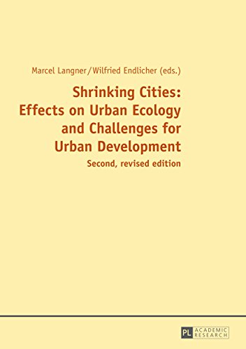 Shrinking Cities: Effects on Urban Ecology and Challenges for Urban Development (English Edition)