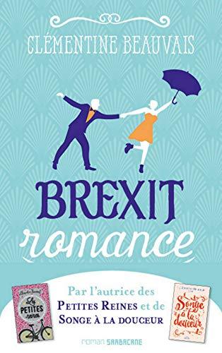 Brexit romance (Exprim') par Clémentine Beauvais