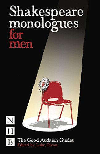 Shakespeare Monologues for Men (NHB Good Audition Guides)