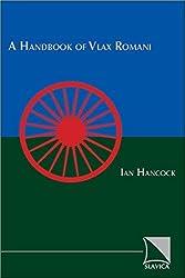 Handbook of Vlax Romani by Ian F. Hancock (1995-06-01)