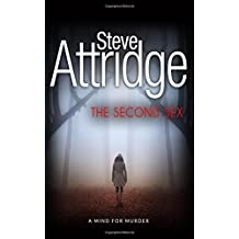 The Second Sex by Steve Attridge (2015-11-10)