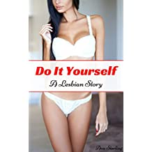 Do It Yourself: A Lesbian Story (English Edition)