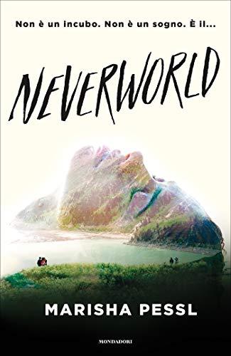 Neverworld di [Pessl, Marisha]