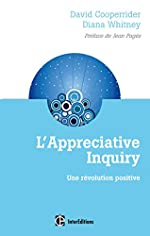 L'Appreciative Inquiry - Une révolution positive de David Cooperrider