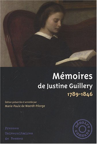 Mmoires de Justine Guillery : 1789-1846