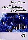 Les Chandeliers japonais : Un guide contemporain sur d'anciennes techniques d'investissement venues d'extrême-orient...