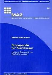 Propaganda für Kleinbürger: Heitere Dramatik im DDR-Fernsehen