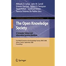 The Open Knowledge Society: A Computer Science and Information Systems Manifesto (Communications in Computer and Information Science)