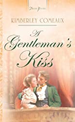 A Gentleman's Kiss (Truly Yours Digital Editions Book 683)
