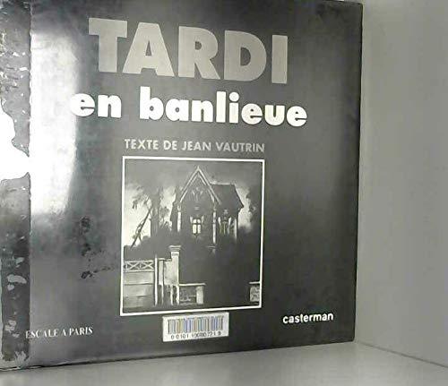 Tardi en banlieu