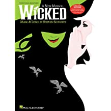 Wicked Songbook: A New Musical - Piano/Vocal Selections (Melody in the Piano Part)