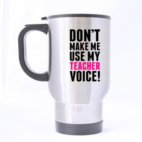 Use my Teacher Voice. Edelstahl Thermobecher Remasuri 14Unze Kaffee/Tee Tasse-personalisiertes Geschenk für Geburtstag, Weihnachten und neues Jahr ()