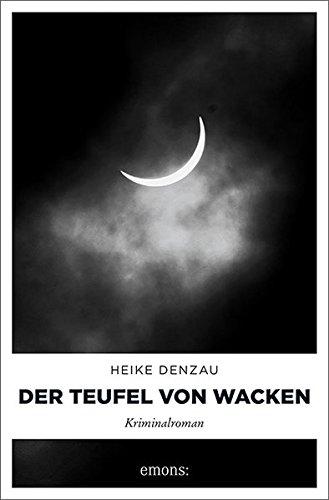 Denzau, Heike: Der Teufel von Wacken