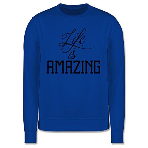 Statement Shirts - Life is amazing - Herren Premium Pullover Royalblau
