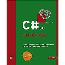 C# 3.0 - Steilkurs