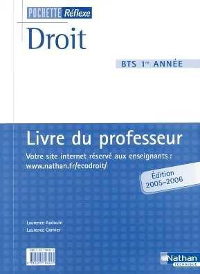 Droit BTS 1e année : Livre du professeur by Nathan (2005-08-25)