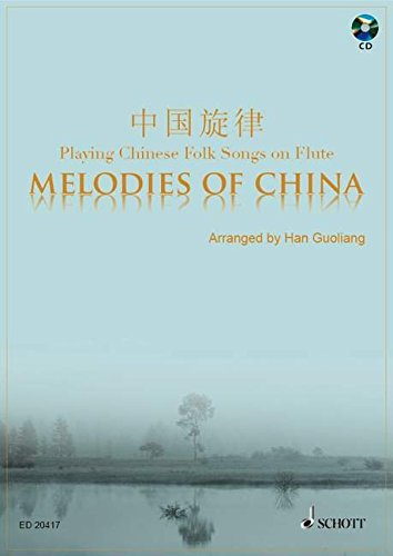 Melodies of China Flûte Traversiere +CD