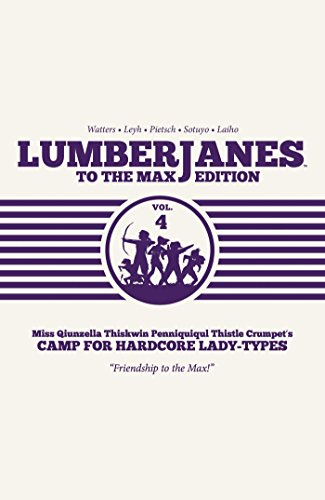Lumberjanes To the Max, Vol. 4