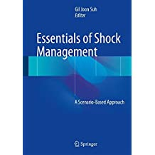Essentials of Shock Management: A Scenario-Based Approach