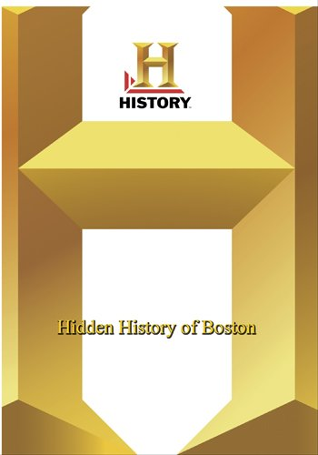 History -- Hidden History of Boston