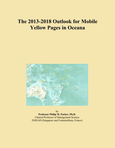 the-2013-2018-outlook-for-mobile-yellow-pages-in-oceana