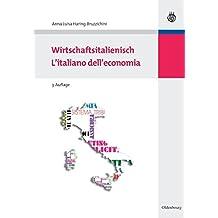 Wirtschaftsitalienisch: L'italiano dell'economia