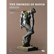 BRONZES OF RODIN 2V: Catalogue of Works in the Musee Rodin