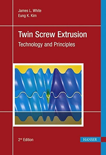 Twin Screw Extrusion Technology and Principles by James Lindsay White (2010-07-01)