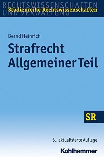 Strafrecht Allgemeiner Teil (SR-Studienreihe Rechtswissenschaften)