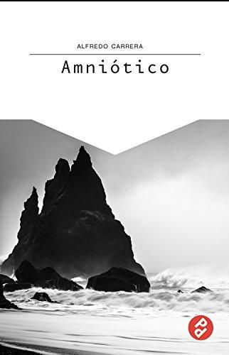 Amniótico (Spanish Edition)