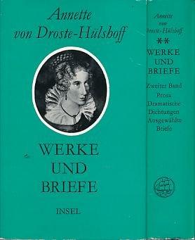 Werke und Briefe in zwei Bänden. 1. Band: Lyrik, Epische Dichtung. 2. Band: Prosa, Dramatische Dichtungen, Ausgewählte Briefe. Hrsg. von Manfred Häckel.