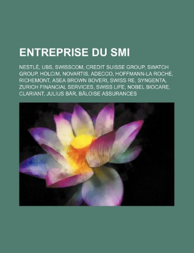 entreprise-du-smi-nestl-ubs-swisscom-credit-suisse-group-swatch-group-holcim-novartis-adecco-hoffman
