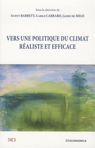 Vers une Politique du Climat Realiste et Efficace