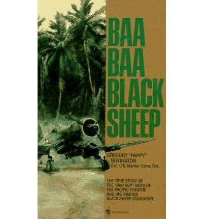 [Baa Baa Black Sheep] [by: Greg Boyington]