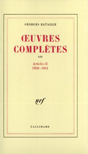 Oeuvres compltes, tome 12 : Articles II 1950-1961