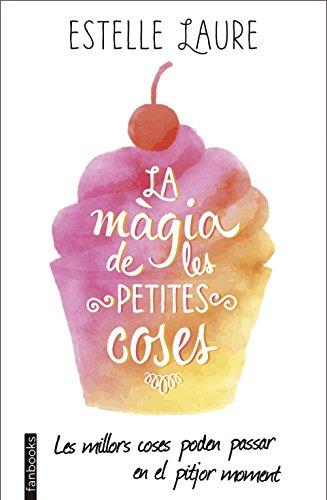 La màgia de les petites coses