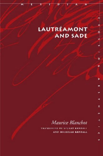 Lautreamont and Sade (Meridian: Crossing Aesthetics) by Maurice Blanchot (2004-07-31)