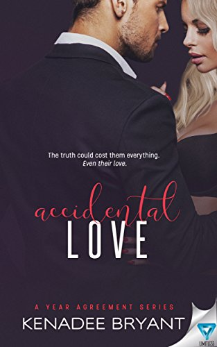 Accidental Love (A Year Agreement Book 3) (English Edition) de [Bryant