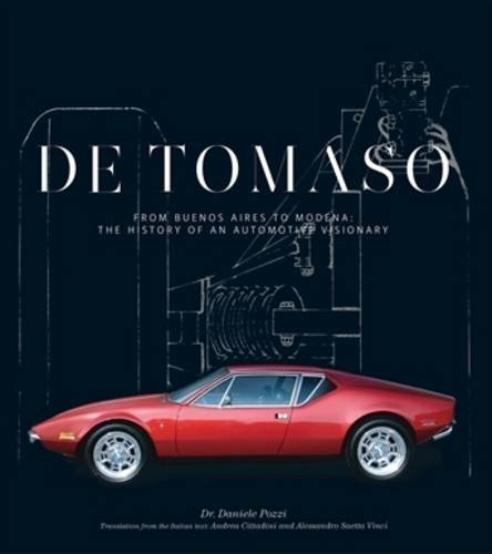de-tomaso-from-buenos-aires-to-modena-the-history-of-an-automotive-visionary