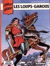 Chevalier Ardent, tome 4 : Les loups-garous