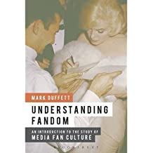 [(Understanding Fandom: An Introduction to the Study of Media Fan Culture)] [Author: Mark Duffett] published on (October, 2013)
