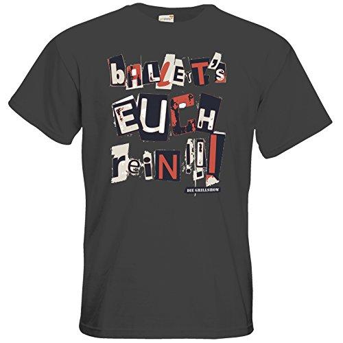 getshirts - Die Grillshow - The Shop - T-Shirt - Grillshow Ballerts euch rein Dark Grey