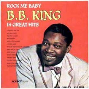 Rock Me Baby by Bb King (2007-01-01)