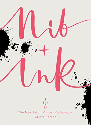 Nib + Ink: The New Art of Modern (Libero Su Font)