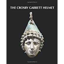 The Crosby Garrett Helmet