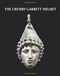 The Crosby Garrett Helmet