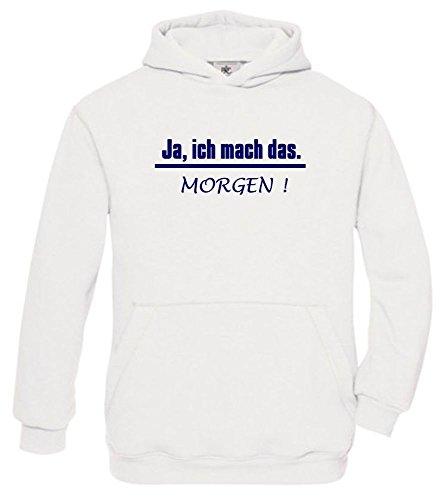 JA, ich mach das. MORGEN ! Kinder Sweatshirt mit Kapuze HOODIE weiss-navy, Gr.152cm (Klasse Hoodie)