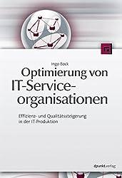 Optimierung von IT-Serviceorganisationen: Effizienz- und Qualitätssteigerung in der IT-Produktion
